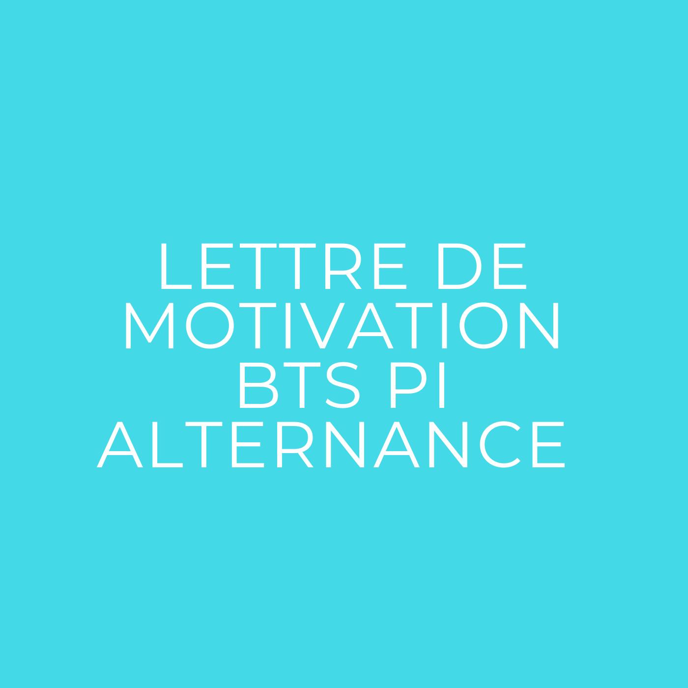 Lettre de motivation pour le BTS PI : alternance